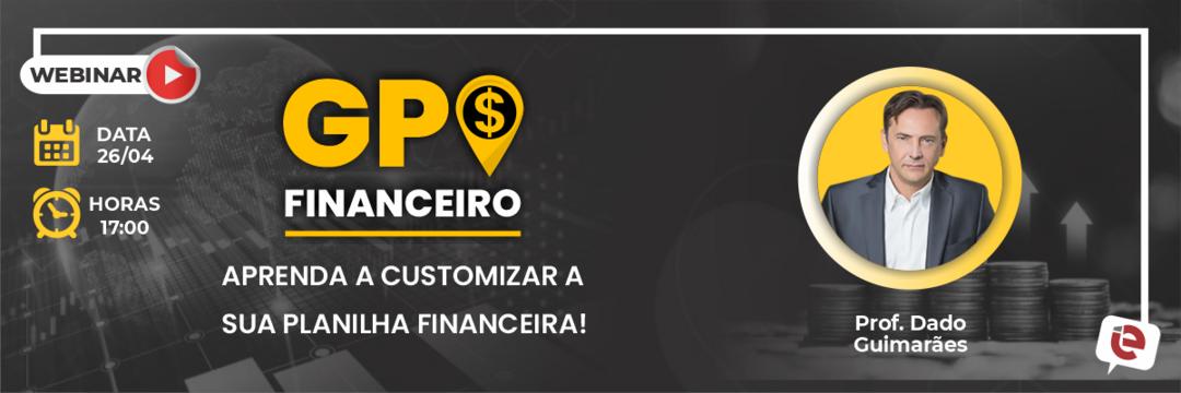 """GPS Financeiro: Aprenda a customizar a sua planilha financeira!"" será aula especial AO VIVO!"