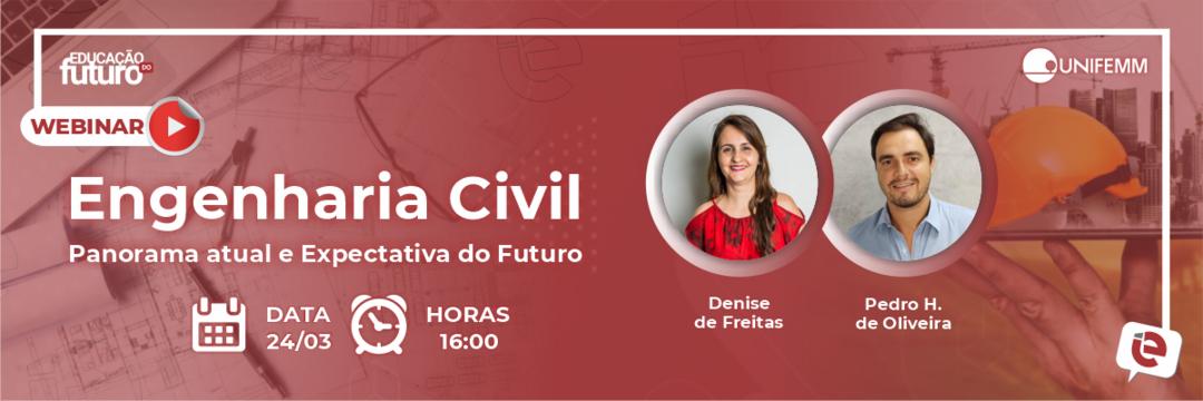 """""""Engenharia Civil Panorama atual e Expectativa do Futuro"""" é tema de live desta quarta-feira!"""