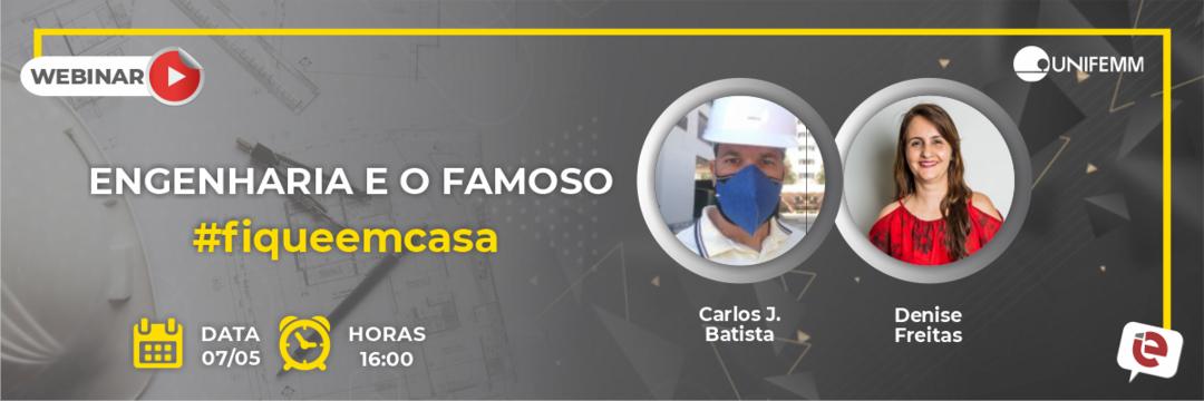 """""""Engenharia e o famoso #fiqueemcasa"""" é tema de live dessa sexta-feira, 07/05!"""