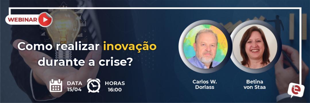 """""""Como realizar inovação durante a crise?"""" é o tema da live desta quinta-feira, 15/04!"""