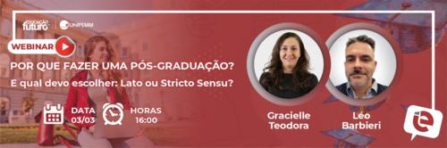 """""""Por que fazer uma Pós-Graduação? E qual devo escolher: Lato ou Stricto Sensu?"""" é tema da live do dia 03/03!"""