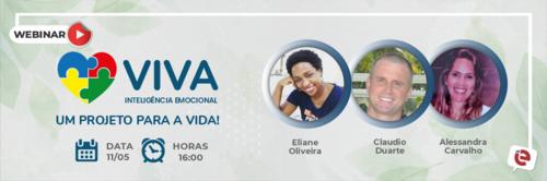 Viva Inteligência Emocional: um projeto para a vida! Será tema da live de amanhã, 11/05!
