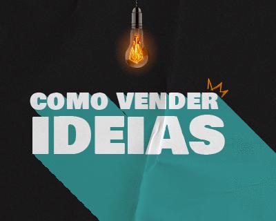 Como Vender Ideias