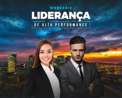 Websérie Liderança de Alta Performance